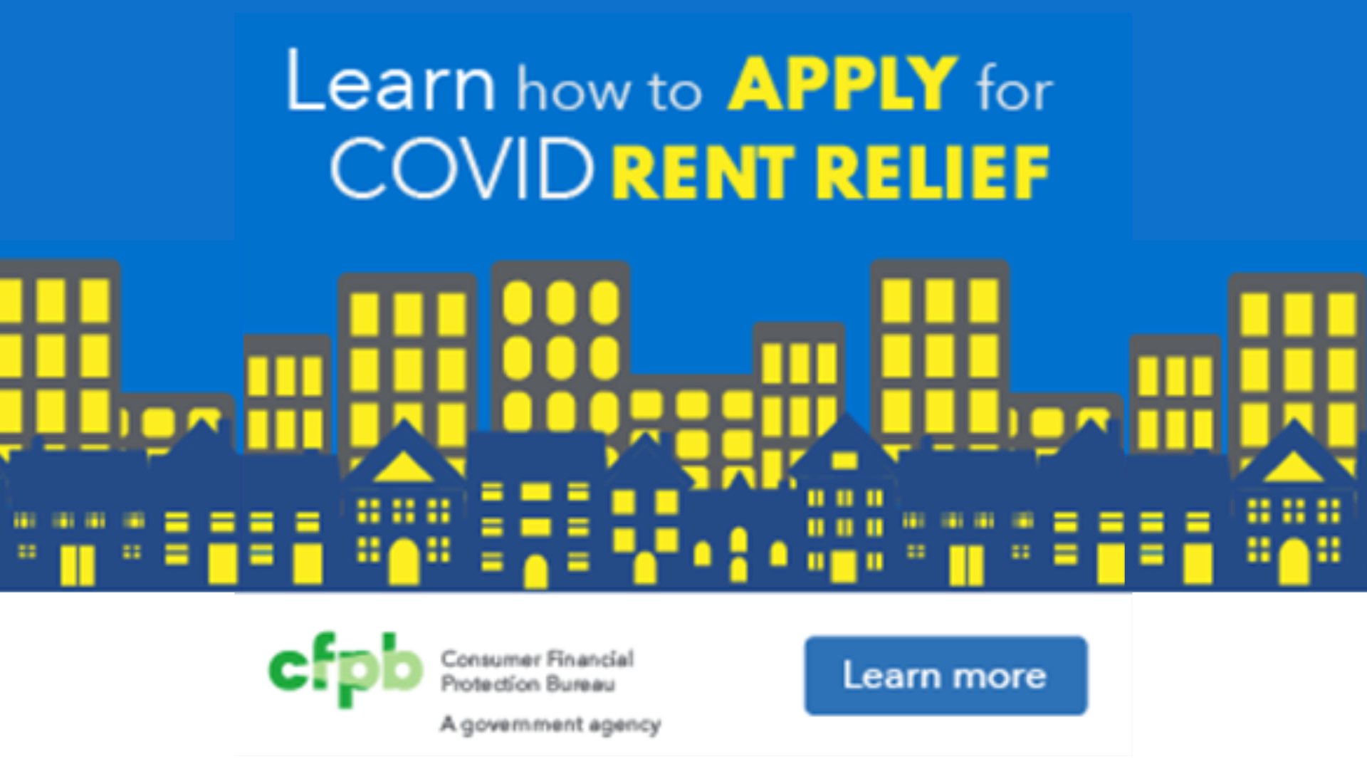 Learn how to apply for COVID rent relief from Consumer Financial Protection Bureau, a government agency. Visit https://www.consumerfinance.gov/coronavirus/mortgage-and-housing-assistance/renter-protections/